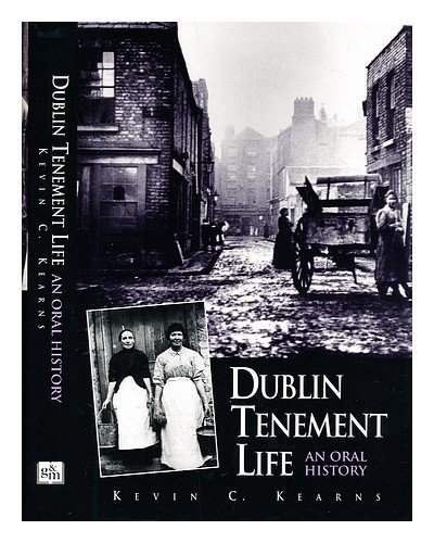 9780717121786: Dublin Tenement Life: An Oral History