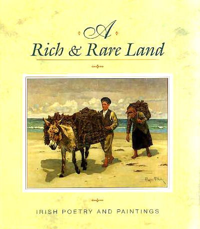 9780717122349: Rich & Rare Land: Irish Poetry and Paintings