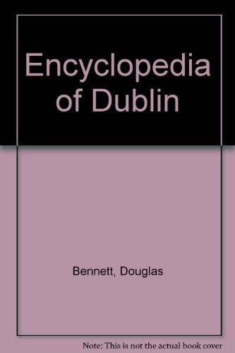 9780717122929: Encyclopedia of Dublin