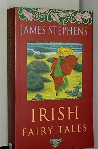 Irish Fairy Tales: James Stephens