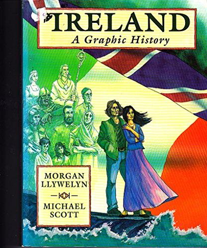 9780717122998: Ireland: A Graphic History