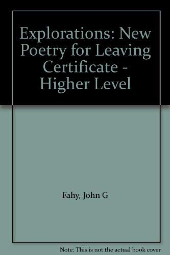 Explorations: New Poetry for Leaving Certificate - Higher Level: Gill & Macmillan
