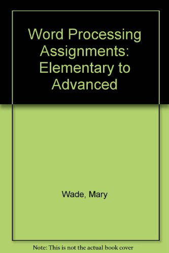 9780717123674: Word Processing Assignments: Elementary to Advanced