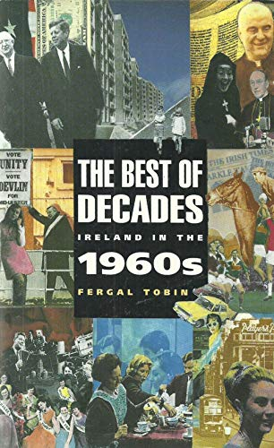 9780717123933: Best of Decades: Ireland in the 1960's
