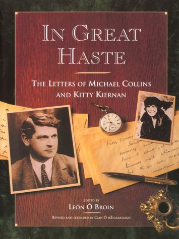 In Great Haste: The Letters of Michael: Cian O. Heigertaigh,