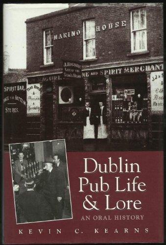 Dublin Pub Life and Lore: An Oral History: Kearns, Kevin Corrigan