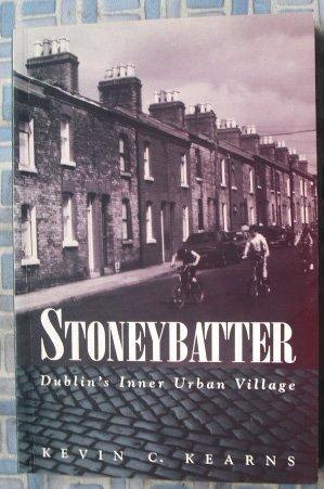 Stoneybatter: Dublin's Inner-urban Village (0717124533) by Kevin Corrigan Kearns