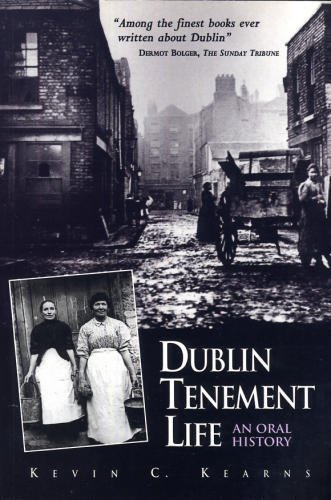 9780717124688: Dublin Tenement Life: An Oral History