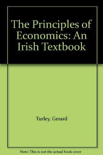 9780717125098: The Principles of Economics: An Irish Textbook