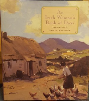 An Irish Woman's Book of Days: Inspiration and Celebrations