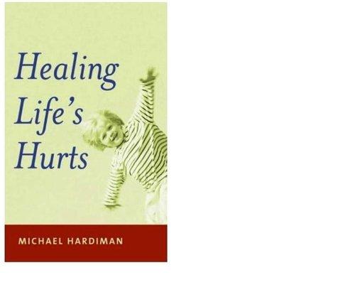 9780717126361: Healing Life's Hurts