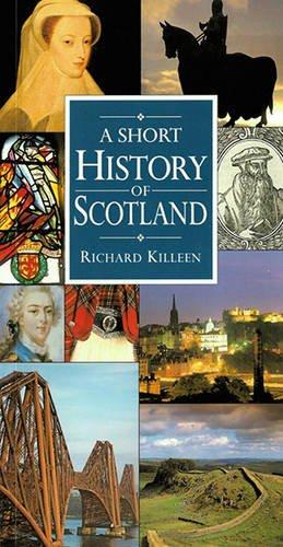A Short History of Scotland: Richard Killeen