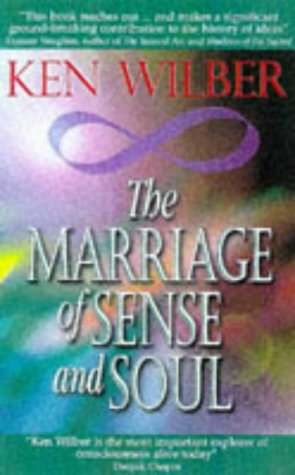 9780717126767: The Marriage of Sense and Soul: Integrating Science and Religion