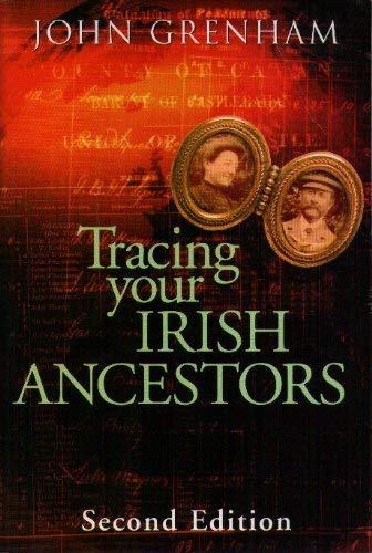 9780717127962: Tracing your Irish ancestors: The complete guide