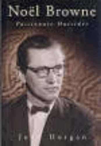 9780717128099: Noel Browne: Passionate Outsider