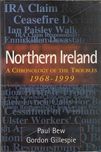 9780717128280: Northern Ireland: A Chronology of the Troubles, 1968 - 1999