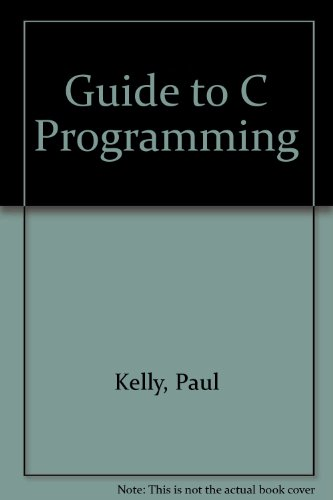 9780717128334: Guide to C Programming