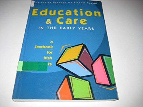 Education and Care in the Early Years: Josephine Donohoe, Frances