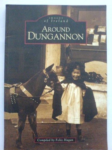 9780717128518: Around Dungannon (Images of Ireland)