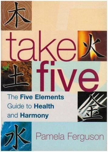 9780717128709: Take Five: The Five Elements Guide to Health and Harmony