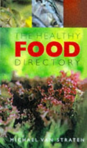 9780717128815: The Healthy Food Directory: Eat Your Way to Health