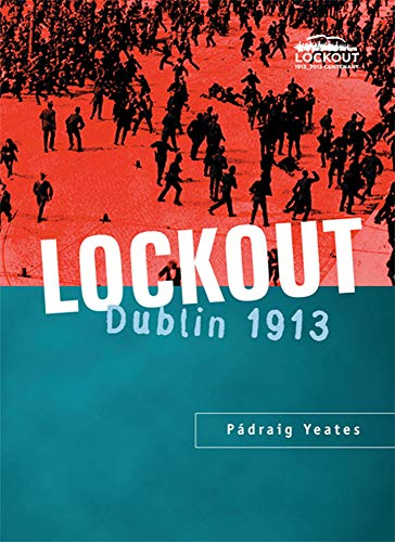 9780717128914: Lockout: Dublin 1913
