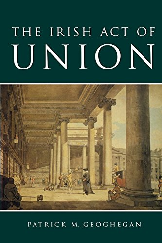 9780717128945: The Irish Act of Union: A Study in High Politics 1798-1801
