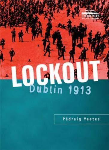 9780717128990: Lockout: Dublin, 1913