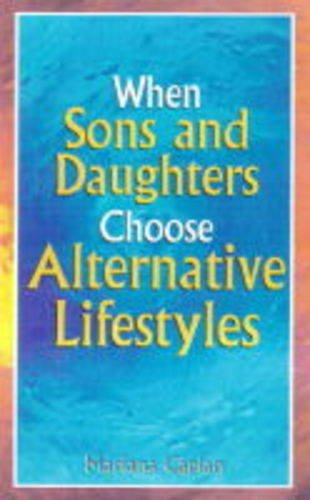 9780717129010: When Sons and Daughters Choose Alternative Lifestyles