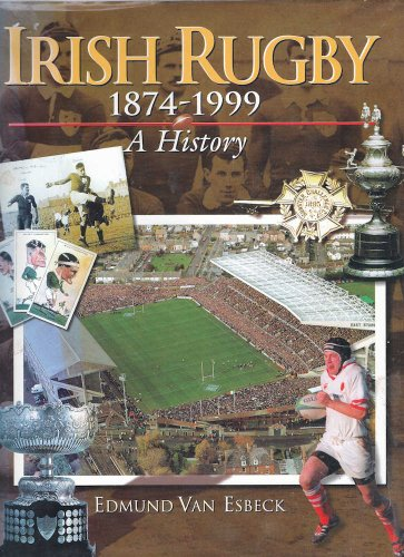 9780717129300: Irish Rugby, 1874-1999: A History
