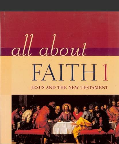 9780717129720: All About Faith 1: Jesus and the New Testament (v. 1)