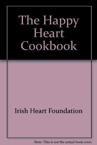 9780717130528: The Happy Heart Cookbook