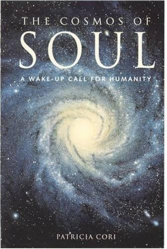 9780717130566: Cosmos of Soul: A Wake Up Call for Humanity