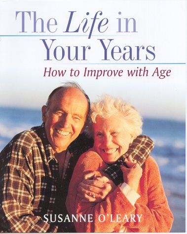 Life in Your Years: Growing Old with Energy