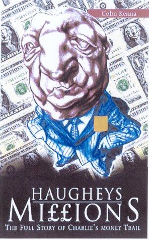Haughey's Millions: Keene Colm