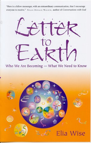 9780717131112: Letter to Earth: Who We are Becoming - What We Need to Know