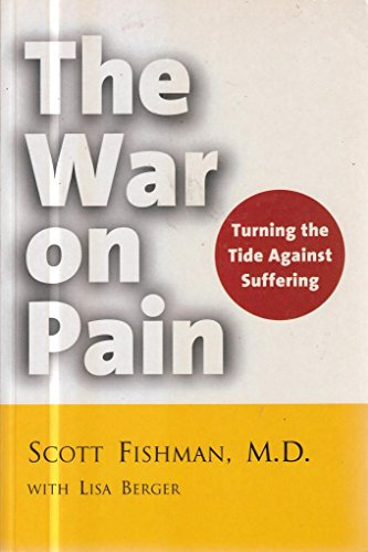 9780717131426: The War on Pain: Turning the Tide Against Suffering