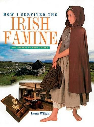 9780717131501: How I Survived the Irish Famine: The Journal of Mary O'Flynn