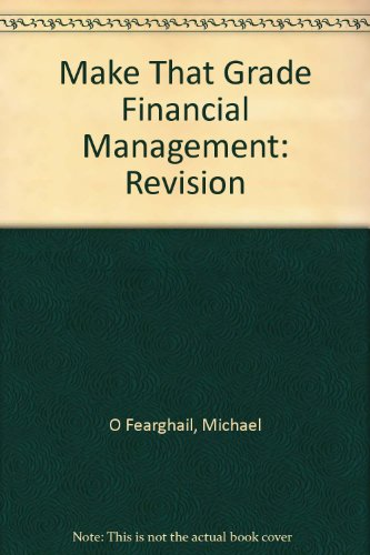 9780717131822: Make That Grade Financial Management: Revision