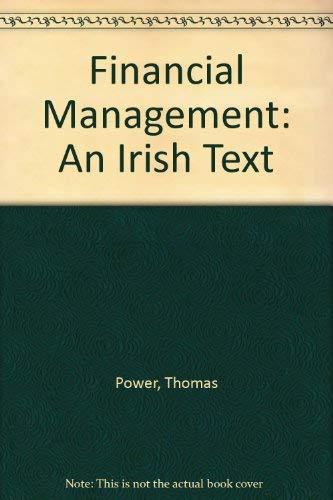 9780717131921: Financial Management: An Irish Text
