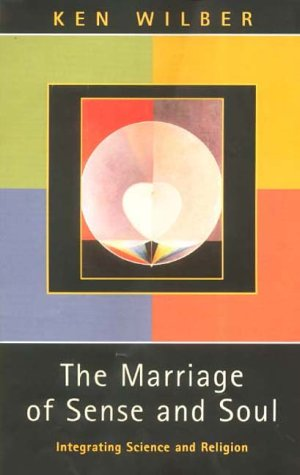 9780717132355: The Marriage of Sense and Soul: Integrating Science and Religion