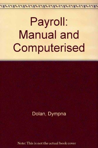 9780717132638: Payroll: Manual and Computerised