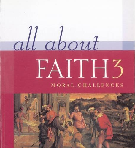 9780717133253: All about Faith 3 : Moral Challenges