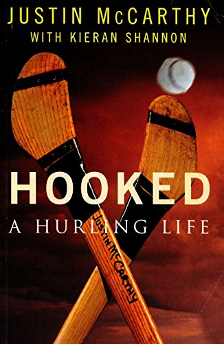 9780717133390: Hooked: A Hurling Life