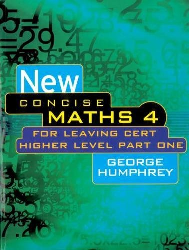 9780717133437: New Concise Maths 4: For Leaving Cert Higher Level Part One (Pt.1)