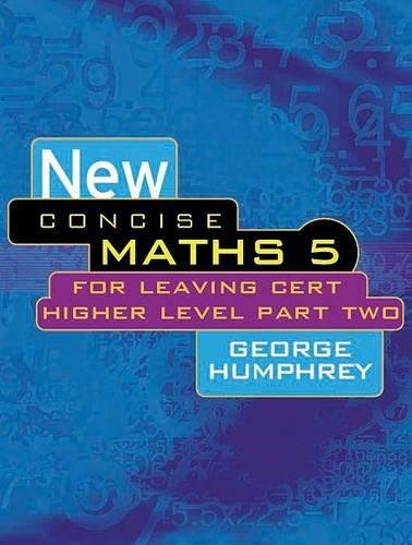 9780717133444: New Concise Maths 5: For Leaving Cert Higher Level Part Two (Pt.2)