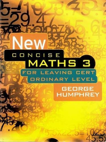 9780717133451: New Concise Maths 3: For Leaving Certificate Ordinary Level (Pt. 3)