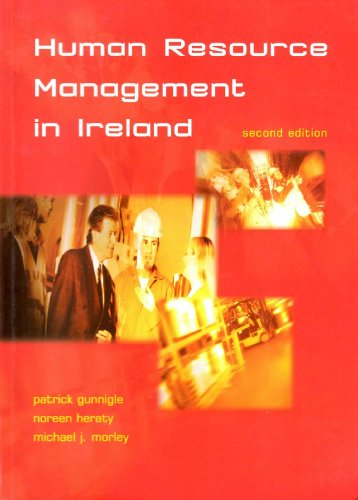 Human Resource Management in Ireland: Gunnigle, Patrick, Heraty,