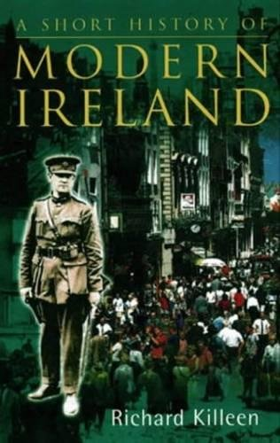 9780717133819: A Short History of Modern Ireland