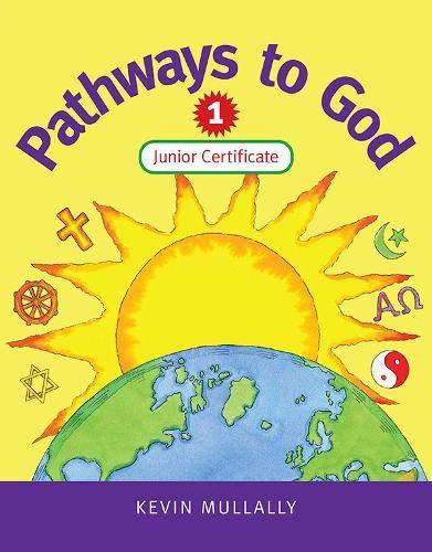 9780717134724: Pathways to God 1: Junior Certificate (v. 1)